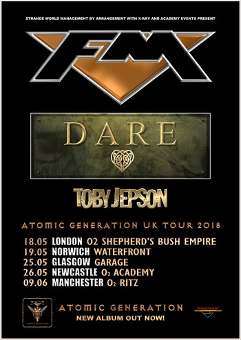 FM - Atomic Generation UK Tour 2018 - Dare - Toby Jepson - poster