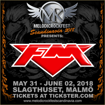 FM at MelodicRock Fest Scandinavia - 1 June 2018 - poster